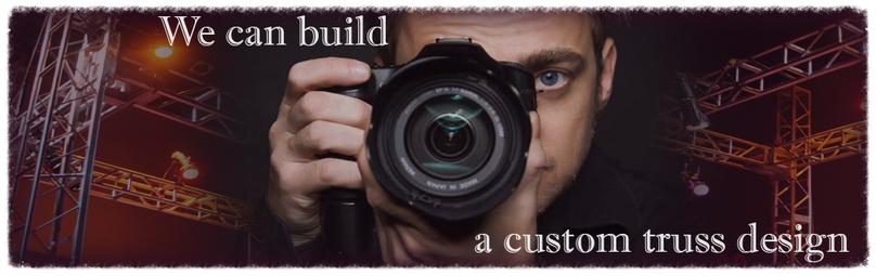 Custom truss design.